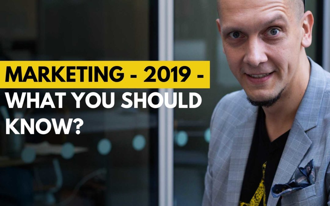 04-Marketing-2019-what you should know Michael Beast