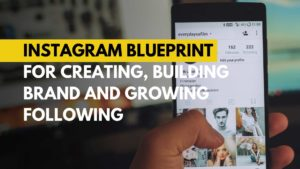 08-Instagram blueprint for creating, building brand and growing following Michael Beast