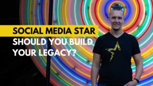 09-Social Media Star why you should build your legacy Michael Beast