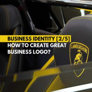 Business Identity - How to create great business logo - logotype